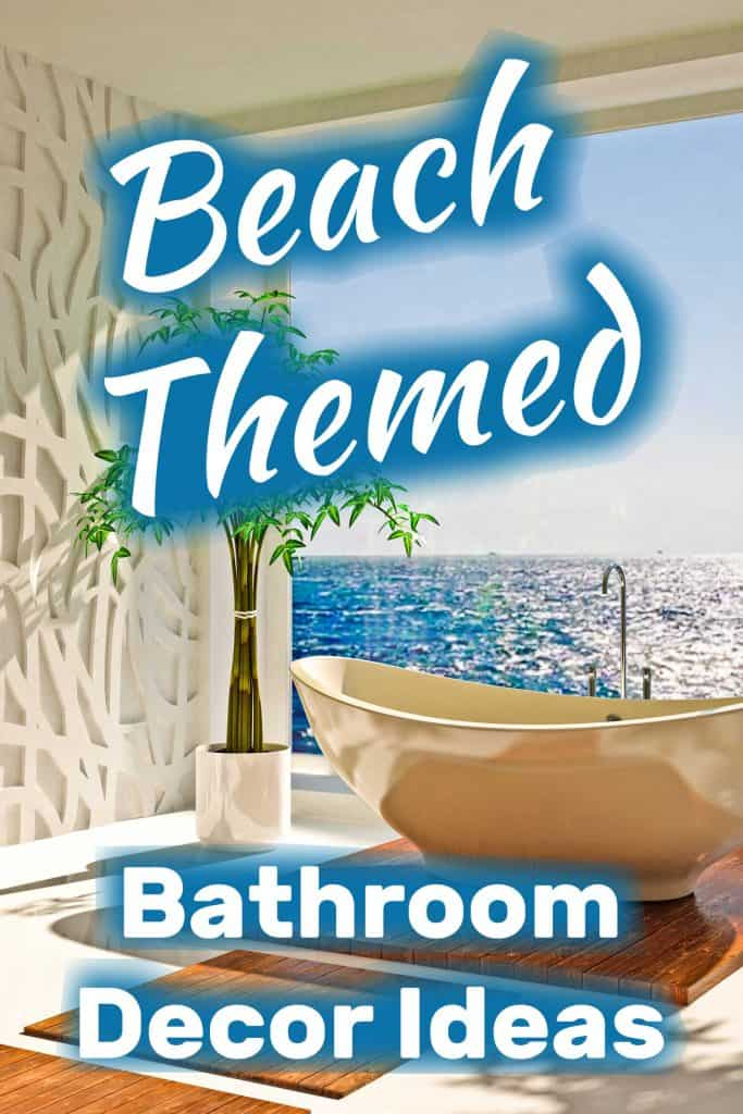 Beach-Themed Bathroom Decor Ides