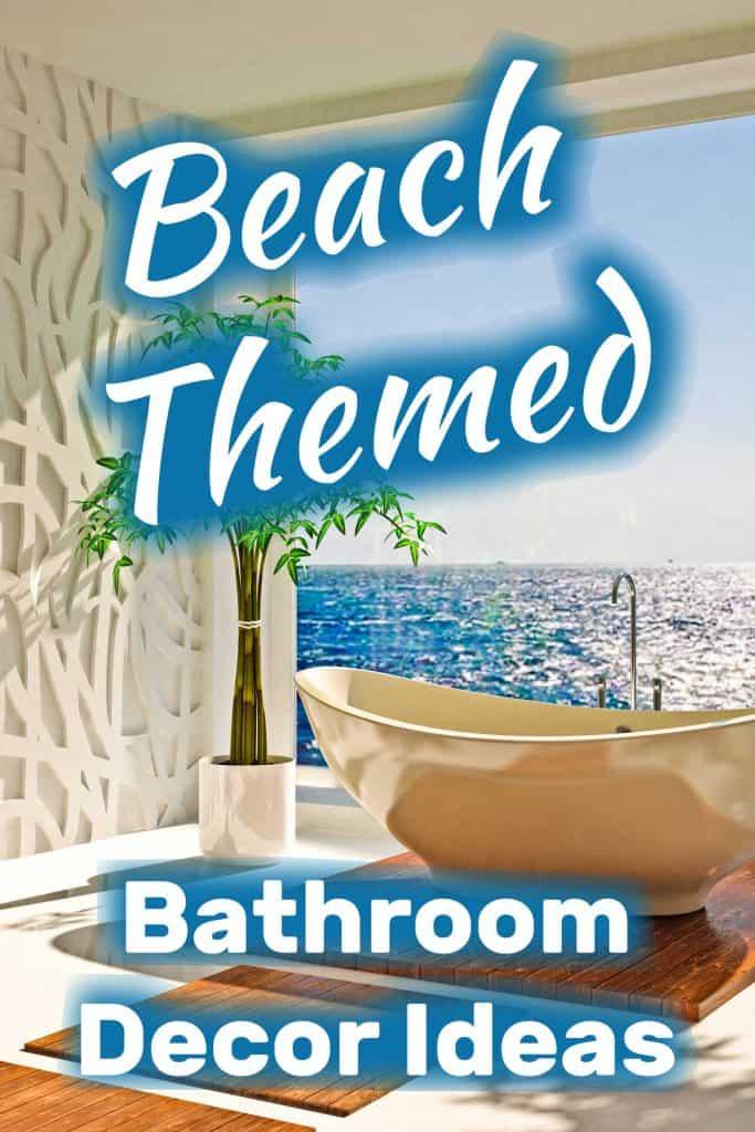 Beach-Themed Bathroom Decor Ides