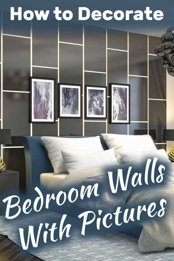 How to Decorate Bedroom Walls with Pictures