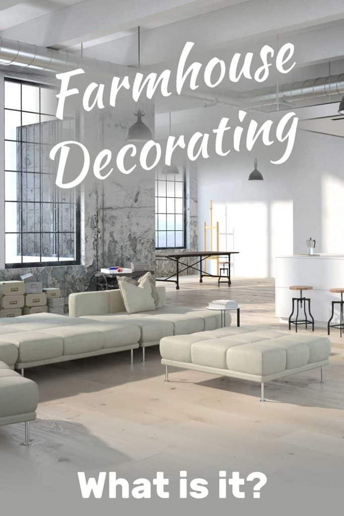 What Is Farmhouse Decorating?