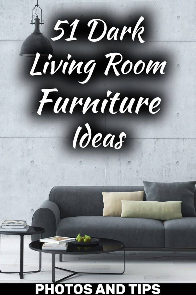 51 Dark Living Room Furniture Ideas (Photos And Tips!)