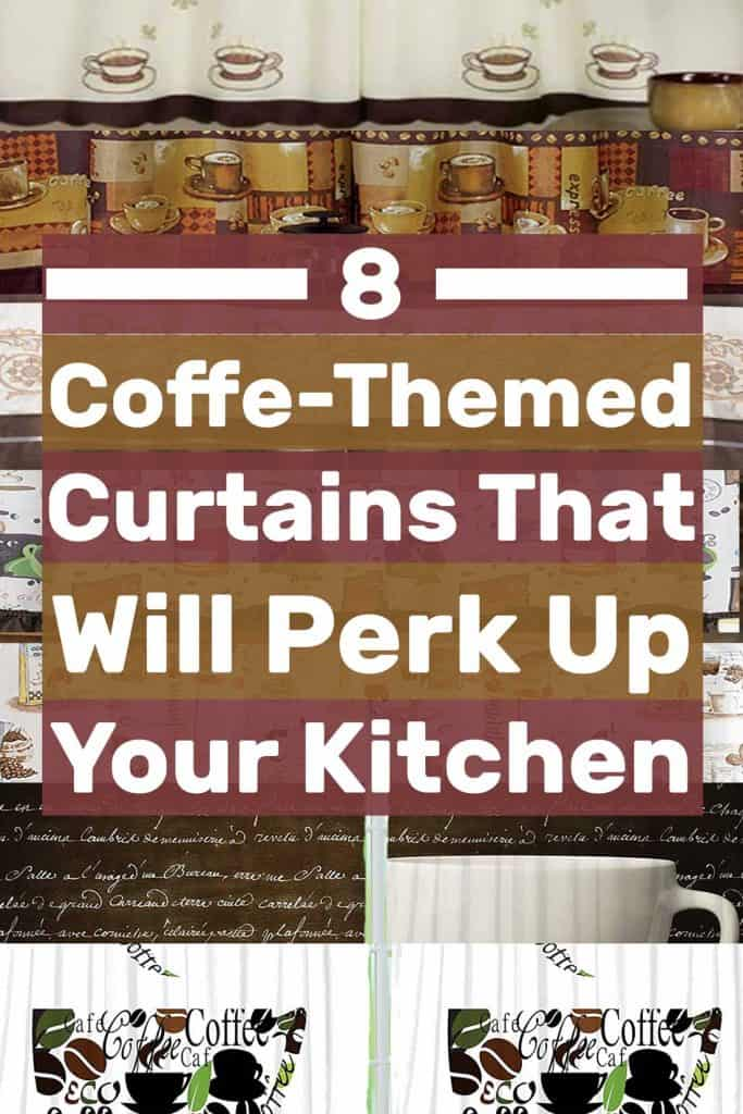 8 Coffee-Themed Curtains That Will Perk Up Your Kitchen