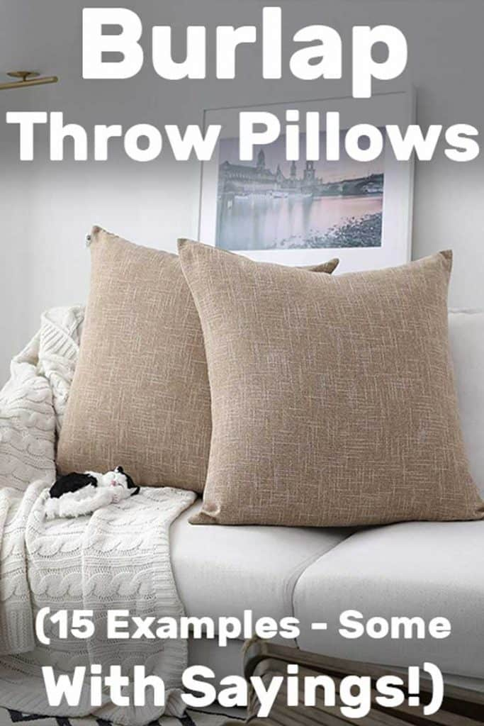 Burlap Throw Pillows (15 Examples – Some with Sayings!)