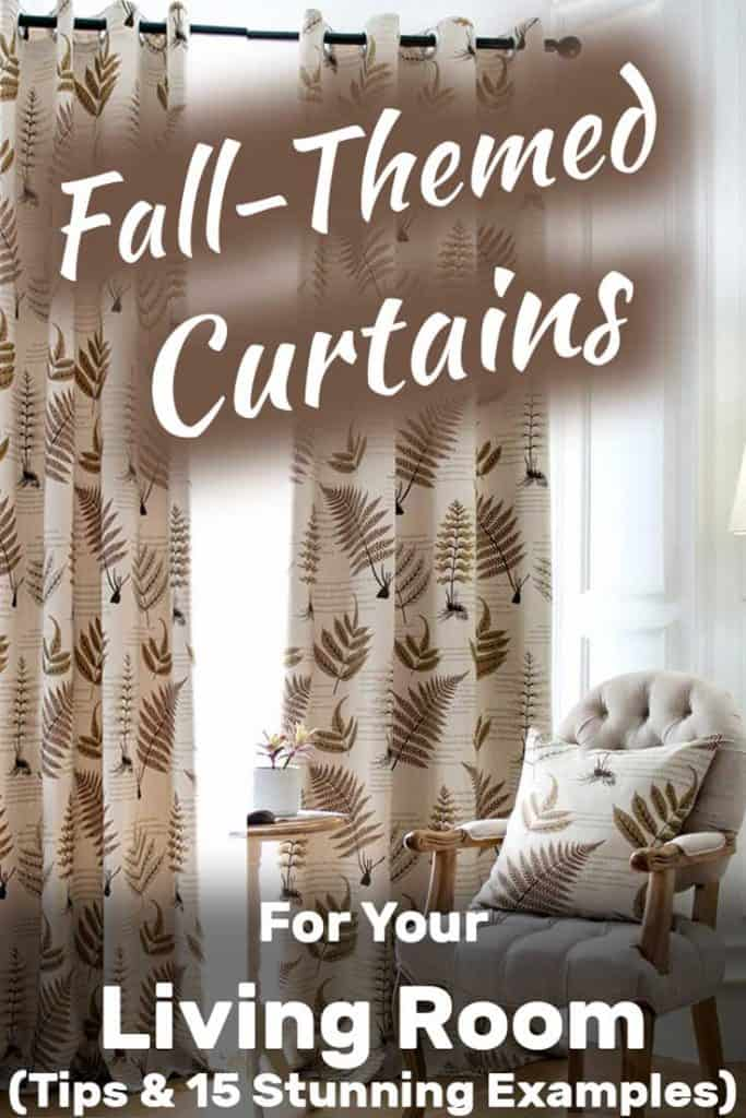 Fall-themed Curtains for Your Living Room (Tips and 15 stunning examples)