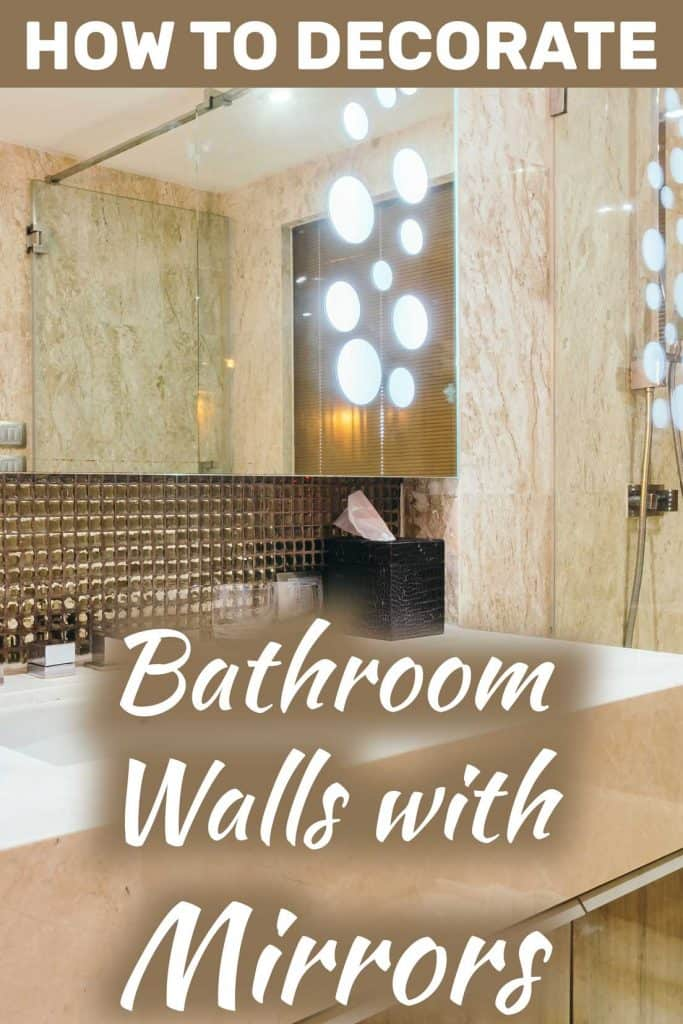 How To Decorate The Bathroom Walls With Mirrors Home Decor Bliss