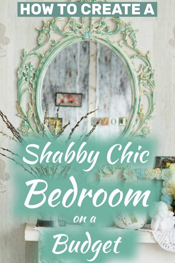 How To Create A Shabby Chic Bedroom On A Budget