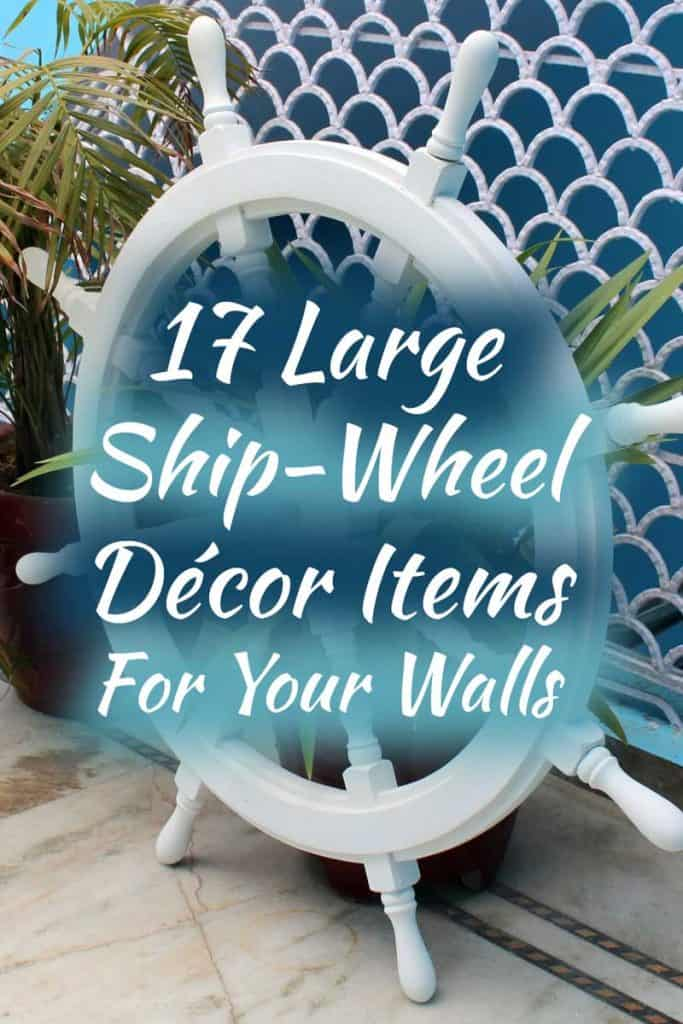 17 Large Ship-Wheel Décor Items For Your Walls