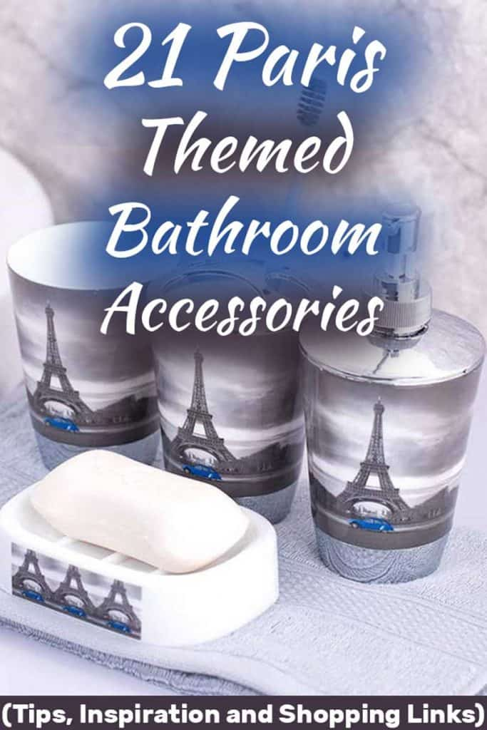 21 Paris-Themed Bathroom Accessories (Tips, Inspiration and Shopping Links)