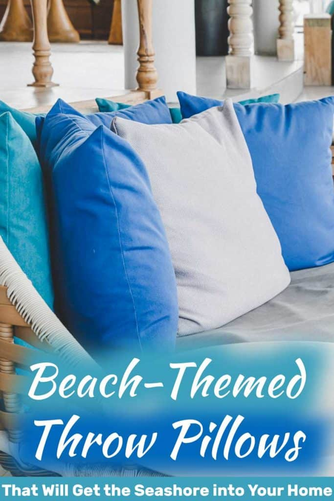 Top Beach Themed Throw Pillows You Will Love