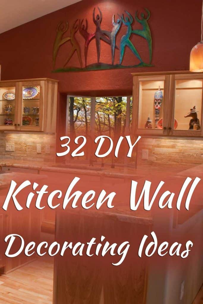 32 DIY Kitchen Wall Decorating Ideas