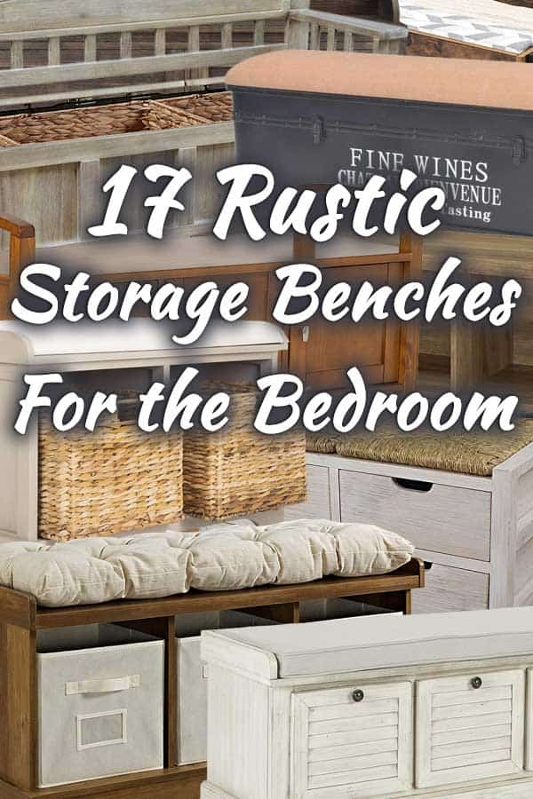17 Rustic Storage Benches for the Bedroom