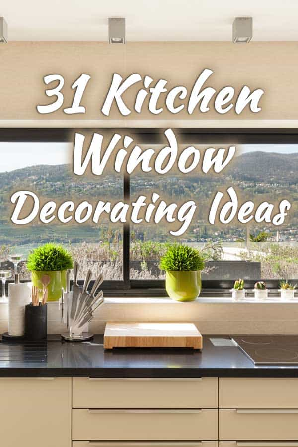 31 Kitchen Window Decorating Ideas That Will Inspire You ...