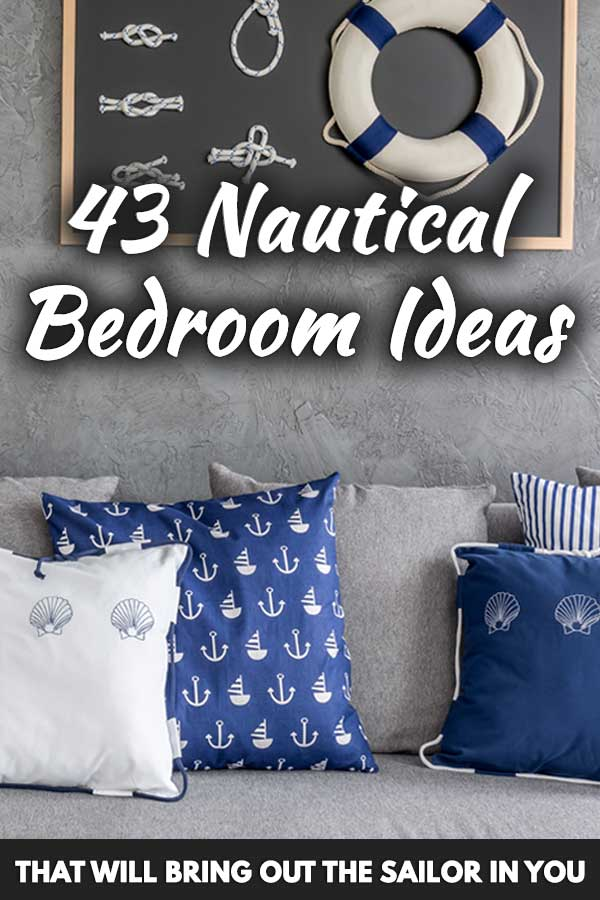 43 Nautical Bedroom Ideas That Will Bring Out The Sailor In You Home Decor Bliss