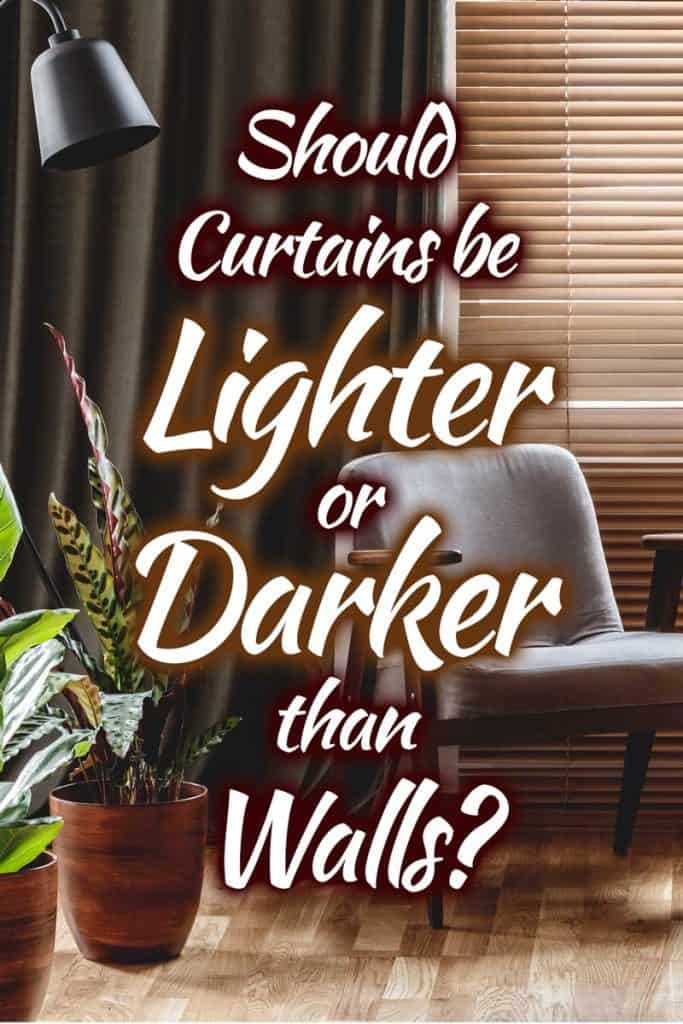 Should Curtains be Lighter or Darker than Walls?