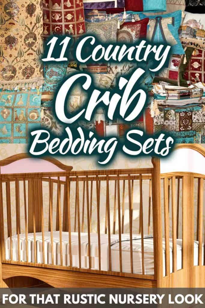 11 Country Crib Bedding Sets For That Rustic Nursery Look Home Decor Bliss