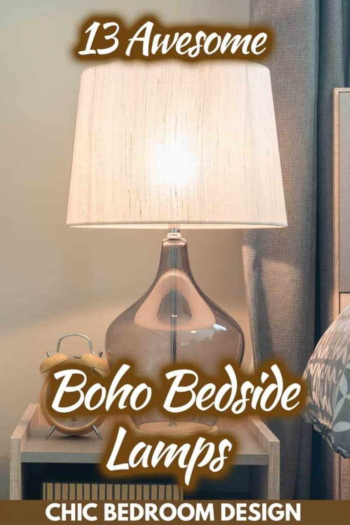 13 Awesome Boho Bedside Lamps For Chic Bedroom Design