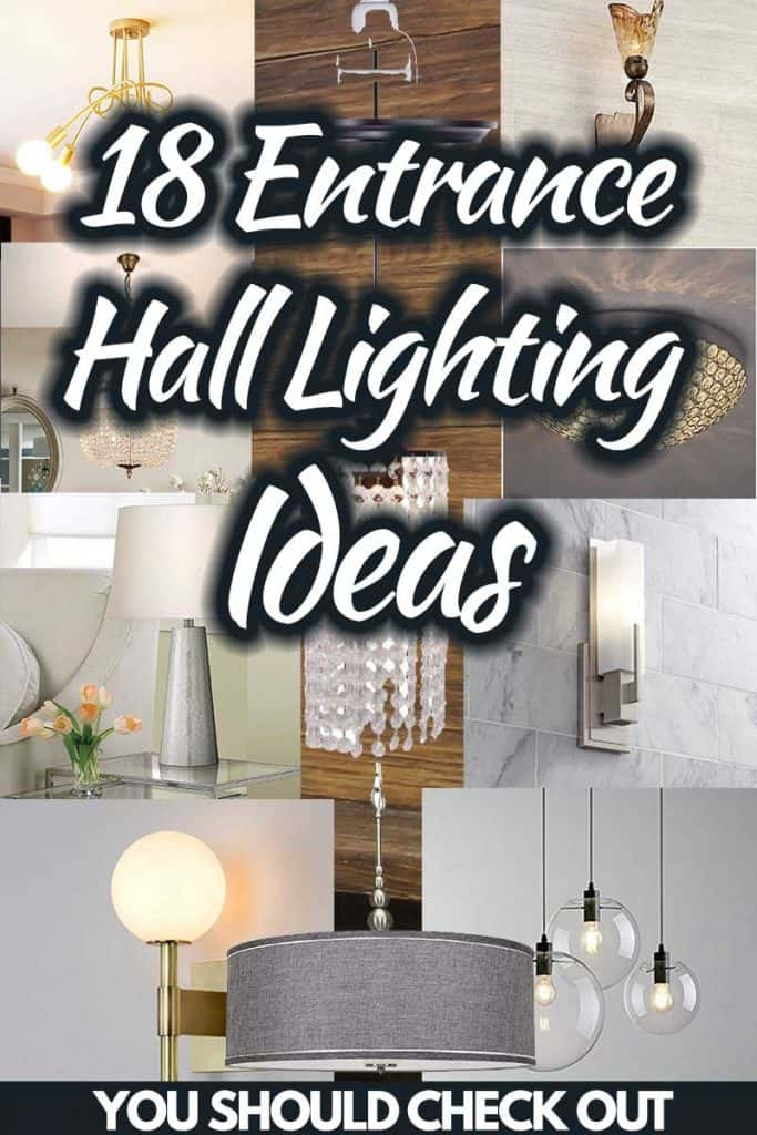 18 Entrance Hall Lighting Ideas you should check out