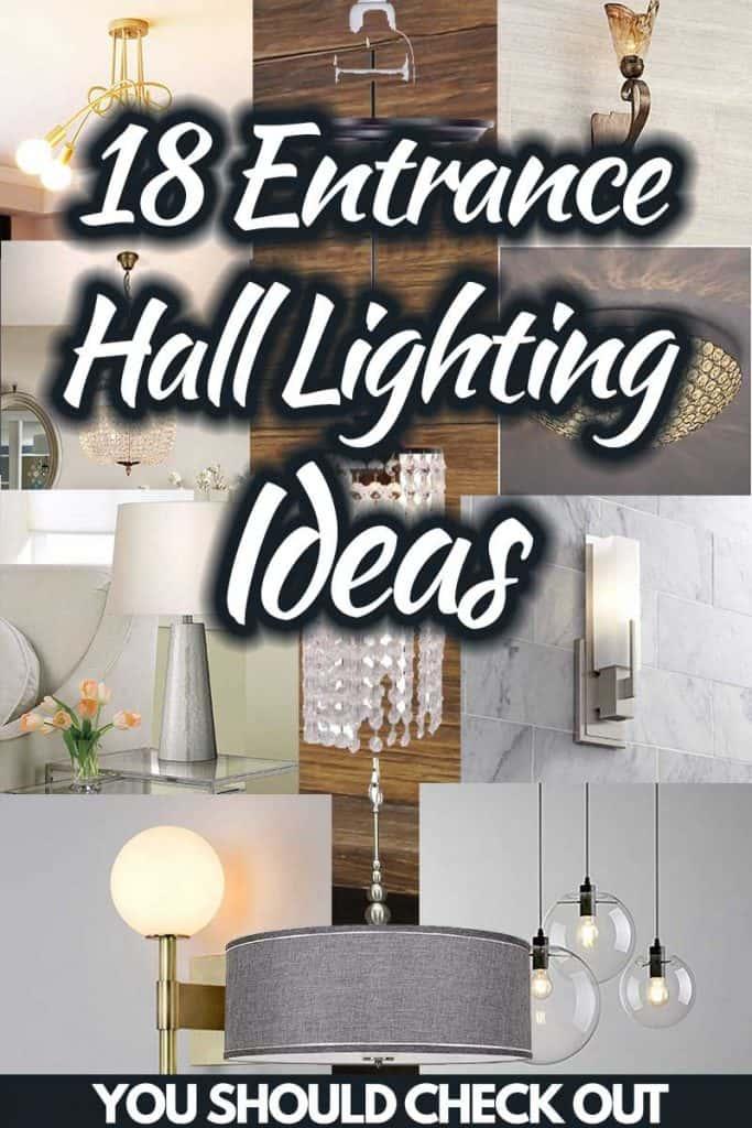 18 Entrance Hall Lighting Ideas You