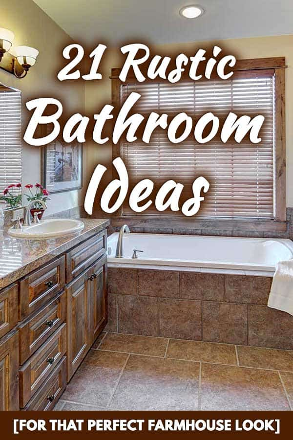 21 Rustic Bathroom Ideas