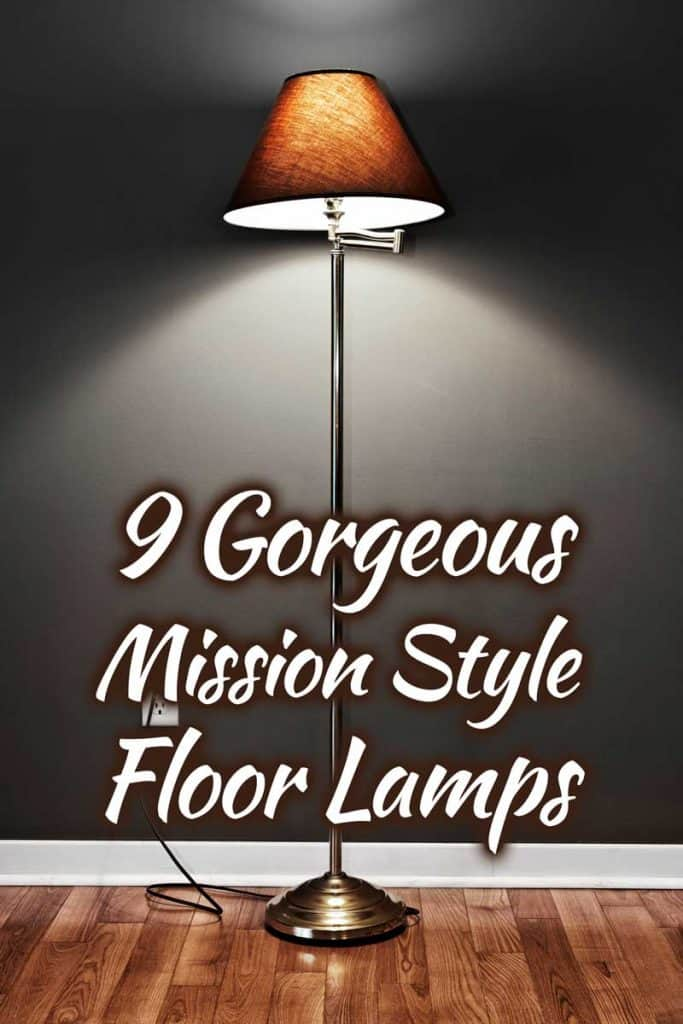 9 Gorgeous Mission Style Floor Lamps