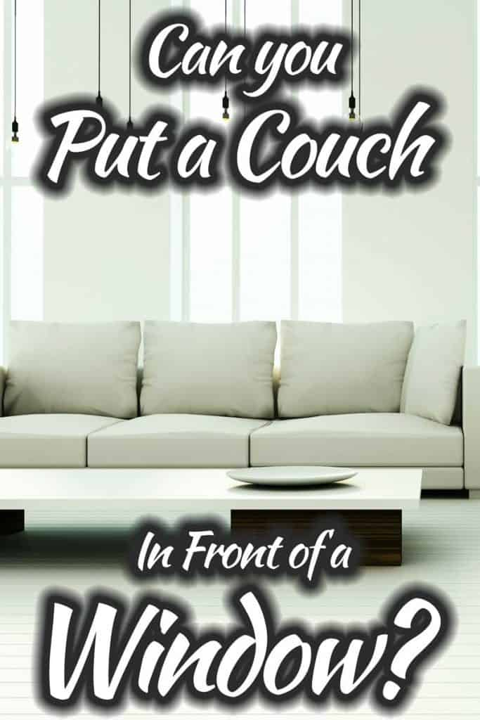 Can You Put A Couch in Front of a Window?