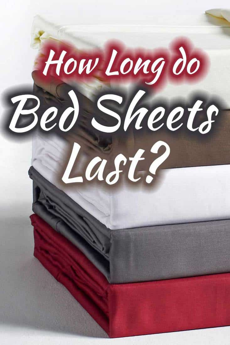 How Long Do Bed Sheets Last?