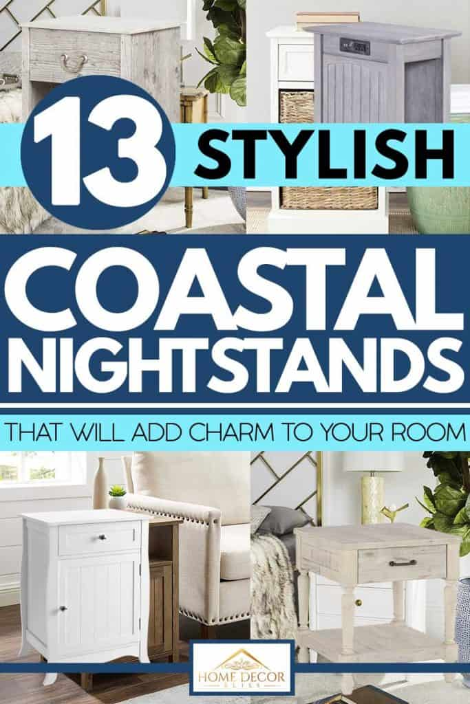 13 Stylish Coastal Nightstands That Will Add Charm To Your Bedroom Home Decor Bliss