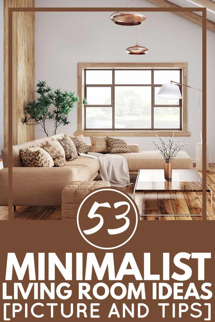 53 Minimalist Living Room Ideas [Pictures & Tips]