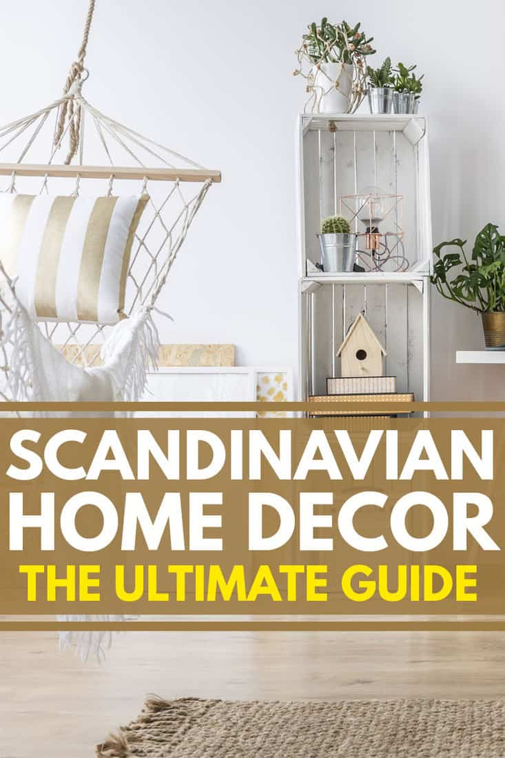 Scandinavian Home Decor: The Ultimate Guide