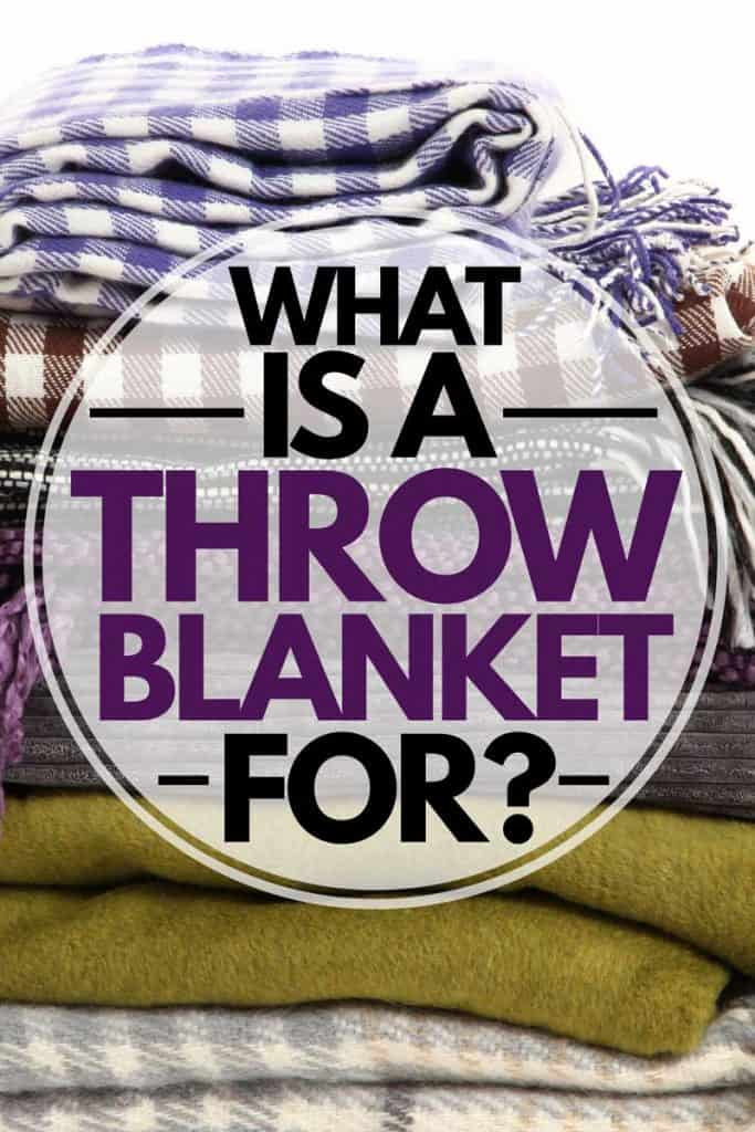 What is A Throw Blanket For? [Inc. Decor Ideas]