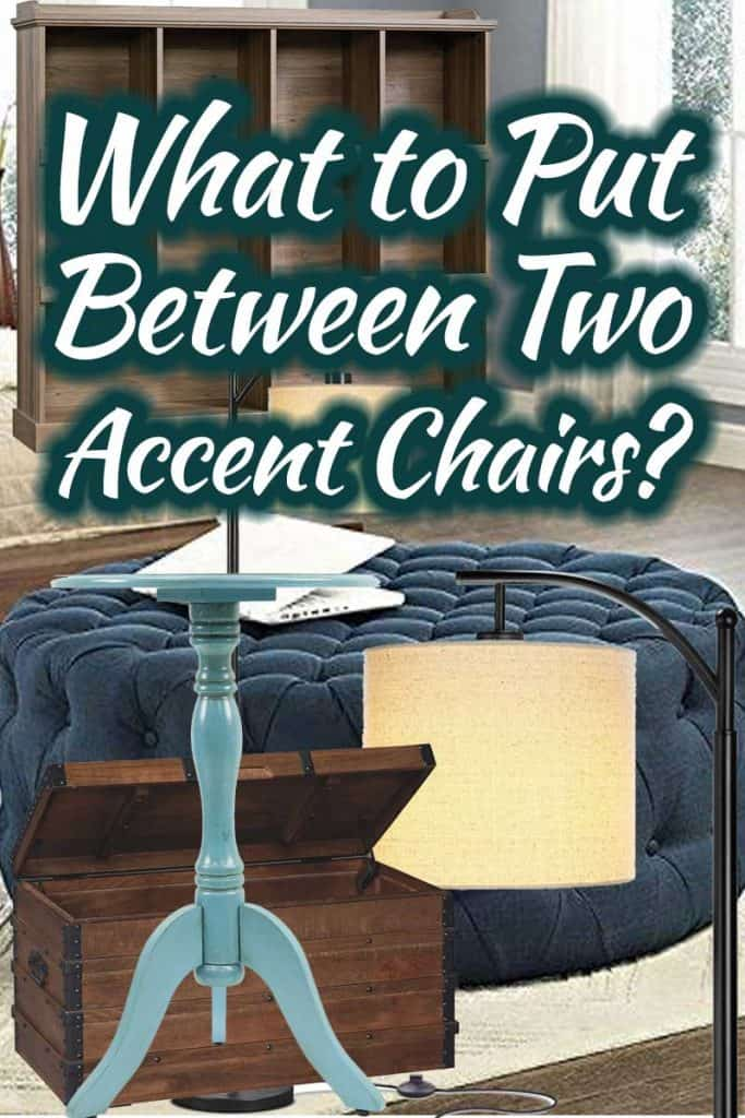 What to Put Between Two Accent Chairs?