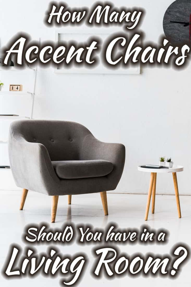 How Many Accent Chairs Should You Have In A Living Room Home Decor Bliss