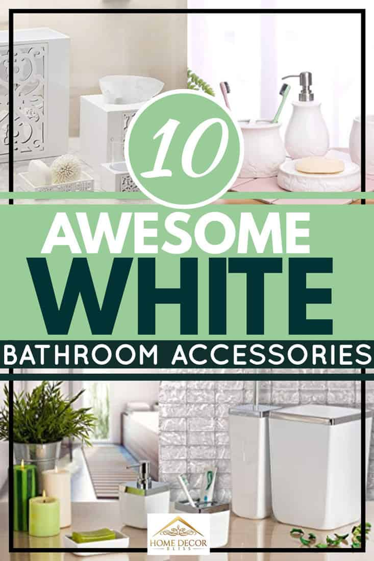 10 Awesome White Bathroom Accessories [Special Sets]
