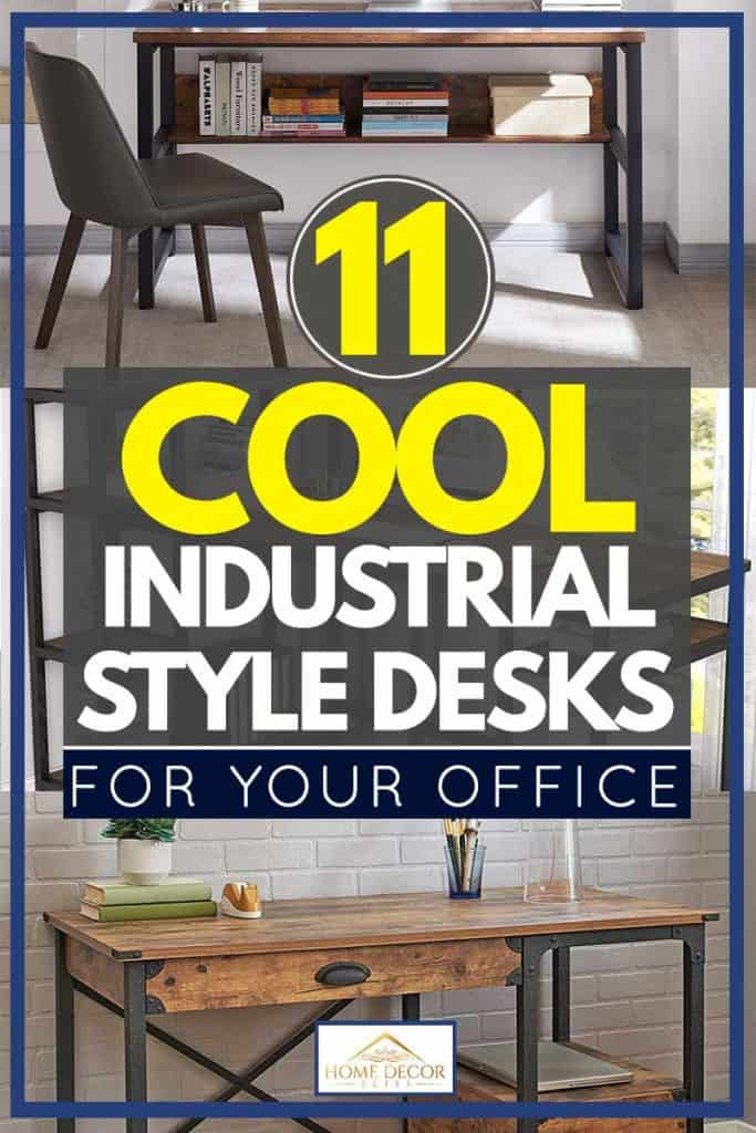 11 Cool Industrial Style Desks For Your Office Home Decor Bliss
