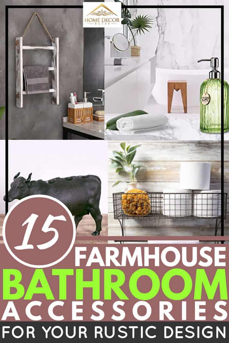 15 Farmhouse Bathroom Accessories For Your Rustic Design