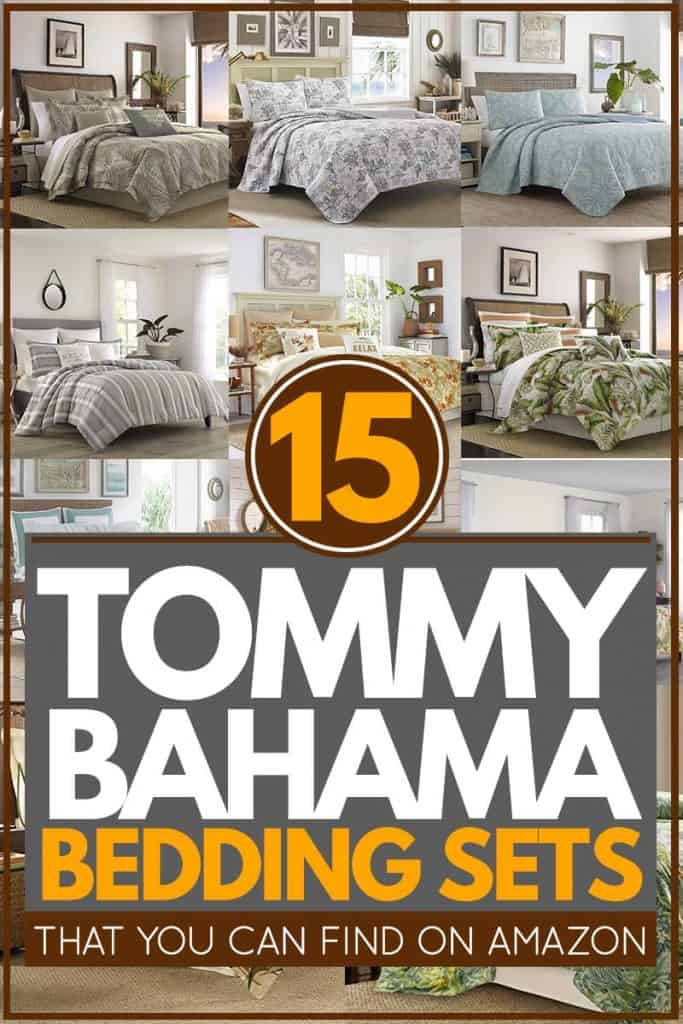 15 Tommy Bahama Bedding Sets That You Can Find On Amazon Home Decor Bliss