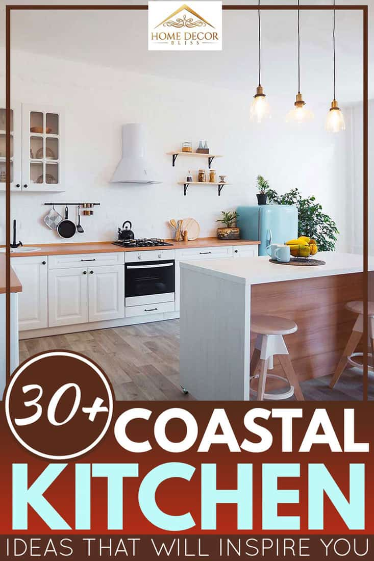 30 Coastal Kitchen Ideas That Will Inspire You Home Decor Bliss