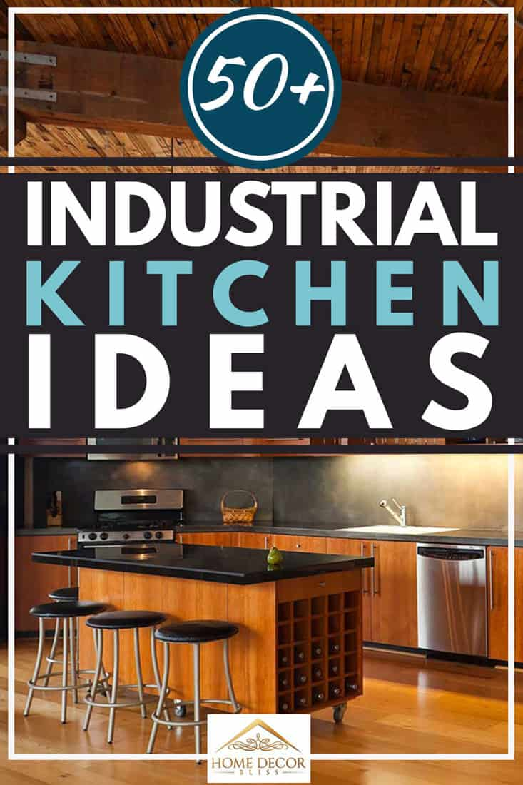 50+ Industrial Kitchen Ideas [Photo Inspiration]