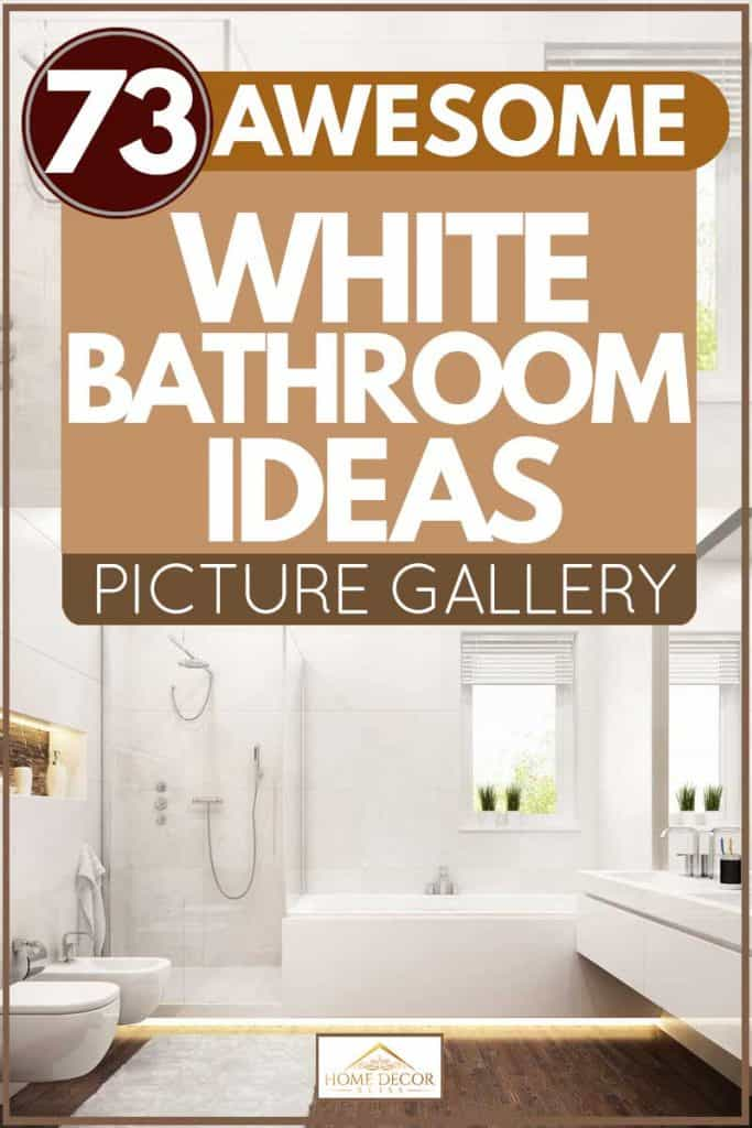 73 Awesome White Bathroom Ideas [Picture Gallery)
