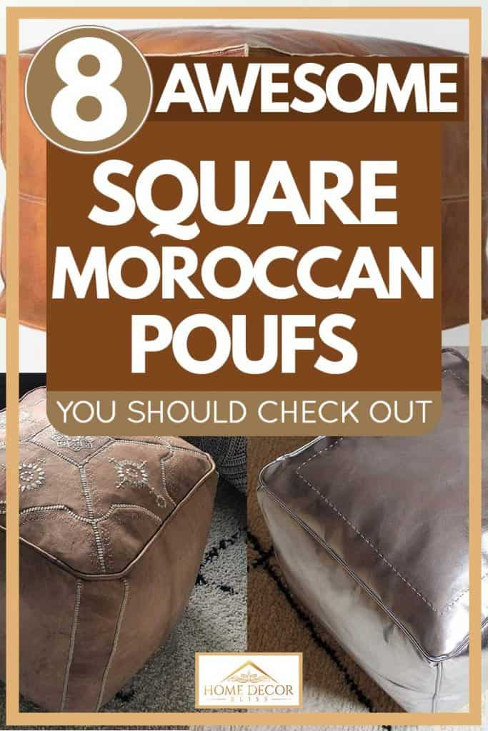 Brown-square moroccan poufs, 8 Awesome Square Moroccan Poufs You Should Check Out