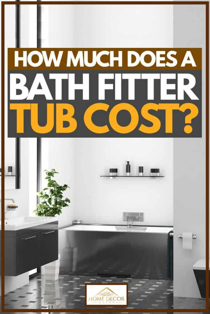 How Much Does a Bath Fitter Tub Cost?