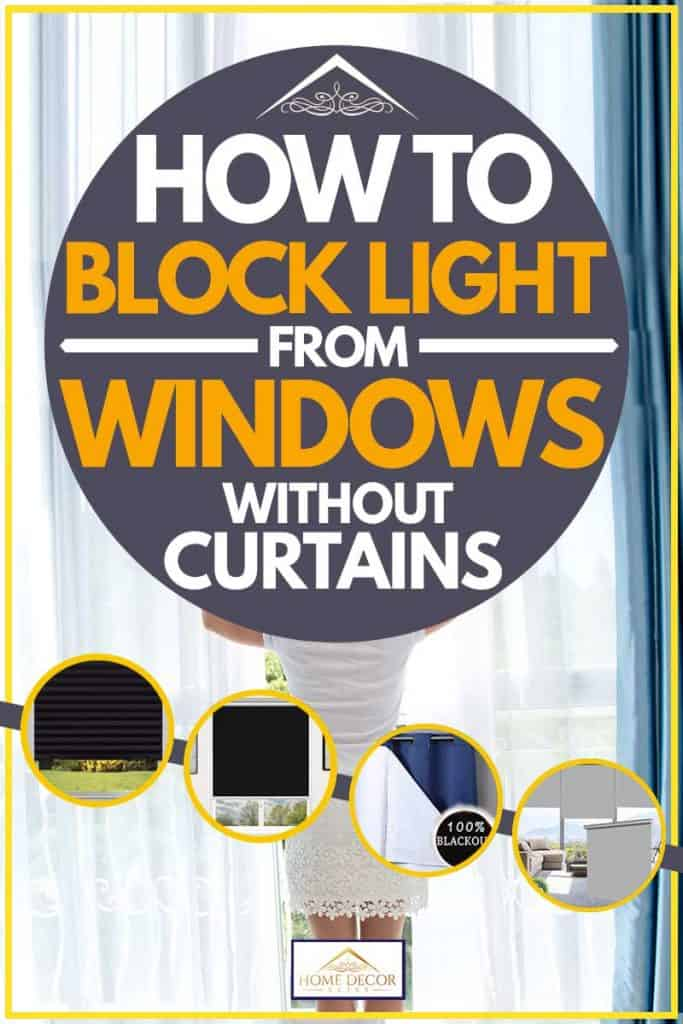 How To Block Light From Windows Without