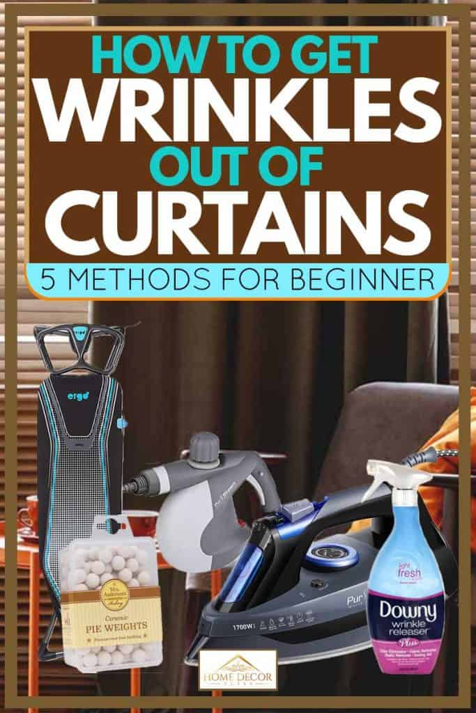 How To Get Wrinkles Out Of Curtains 5