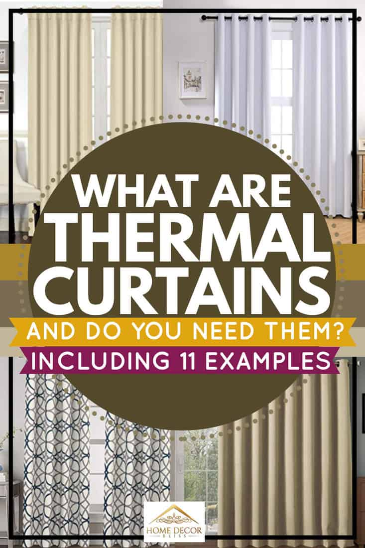 What-Are-Thermal-Curtains-and-Do-You-Need-Them-[Inc}-pin
