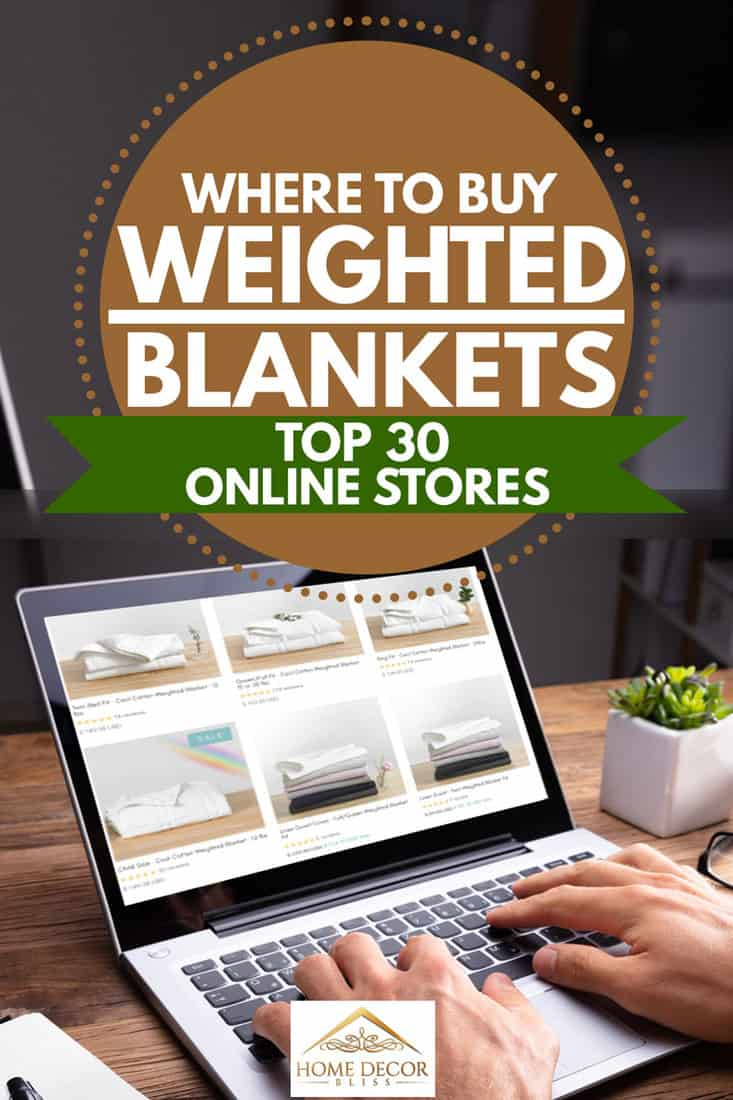 Where to Buy Weighted Blankets: Top 30 Online Stores