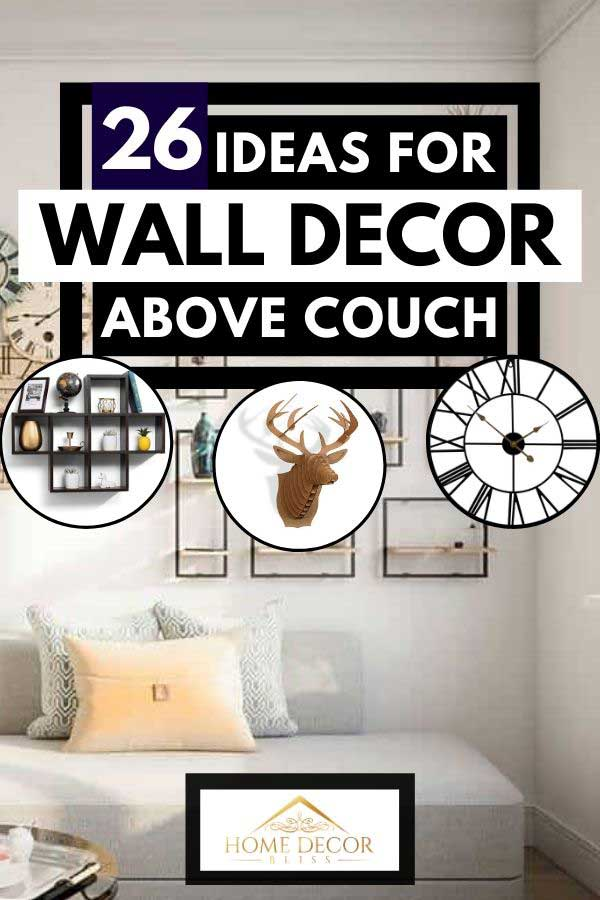 Collage of wall decors with sofa and throw pillows in a modern living room on the background, 26 Ideas For Wall Decor Above Couch
