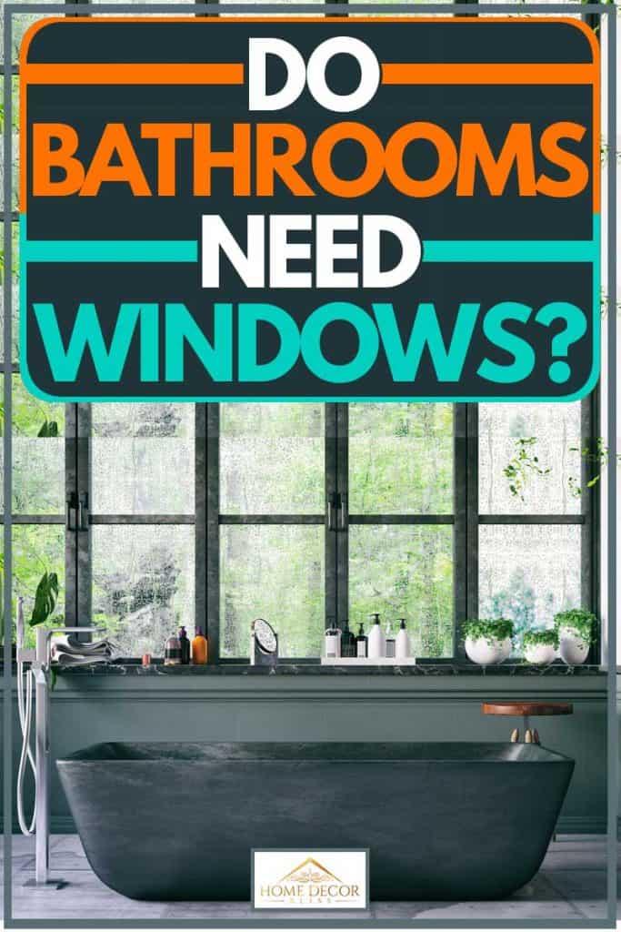 Do Bathrooms Need Windows?
