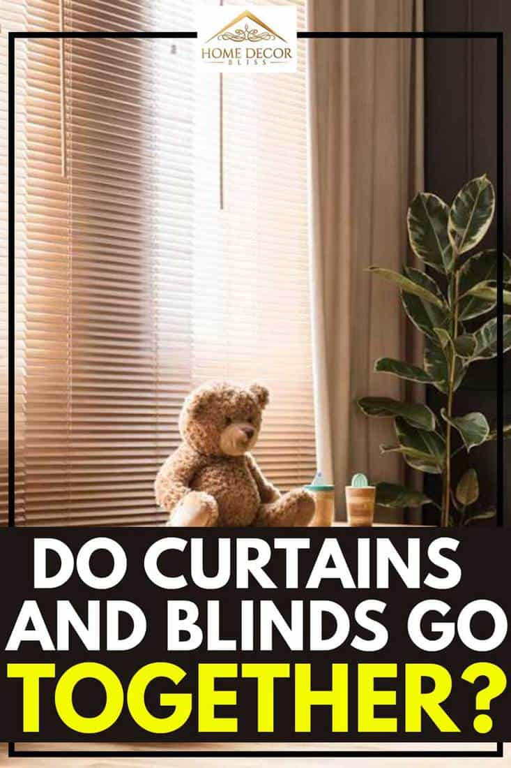 Do-Curtains-and-Blinds-Go-Together
