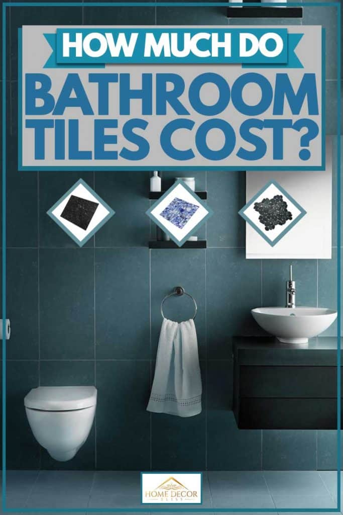 How Much Do Bathroom Tiles Cost?