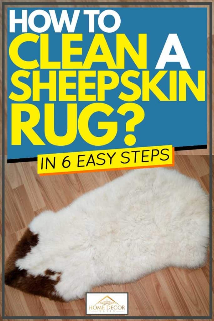 Clean A Sheepskin Rug In 6 Easy Steps